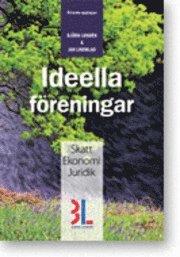 bokomslag Ideella föreningar : skatt, ekonomi och juridik