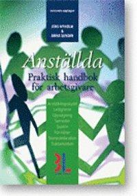 bokomslag Anställda : praktisk handbok för arbetsgivare