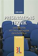 Presentationsteknik : om konsten att tala, engagera och övertyga