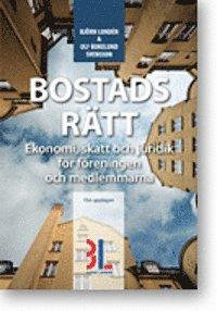 bokomslag Bostadsrätt : ekonomi, skatt och juridik för föreningen och medlemmarna