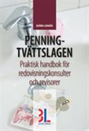 bokomslag Penningtvättslagen : praktisk handbok för redovisningskonsulter och revisorer