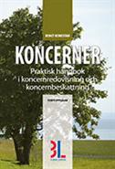 bokomslag Koncerner : praktisk handbok i koncernredovisning och koncernbeskattning