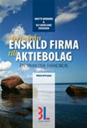 bokomslag Byte från enskild firma till aktiebolag : en praktisk handbok