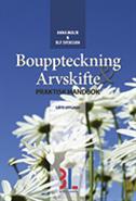 Bouppteckning & arvskifte : praktisk handbok