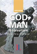 bokomslag God man & förvaltare : problem och lösningar