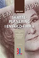 bokomslag Skatteplanering i Enskild firma
