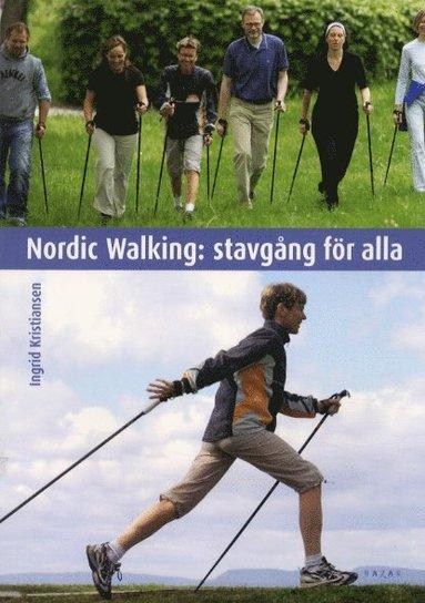 bokomslag Nordic Walking: Stavgång för alla