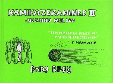 bokomslag Kamikazekaniner. 2, - nu ännu mer död