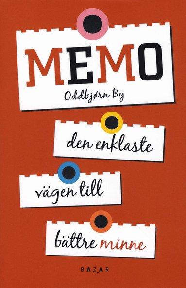 bokomslag Memo : den enklaste vägen till bättre minne