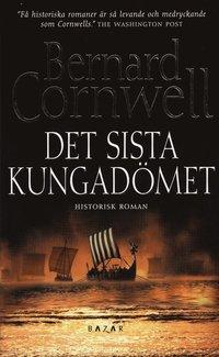bokomslag Det sista kungadömet