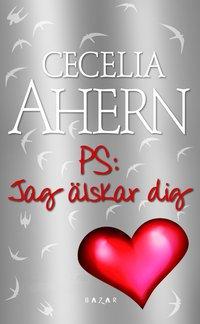 bokomslag PS: Jag älskar dig!