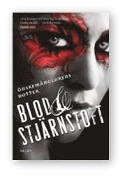 bokomslag Blod och stjärnstoft