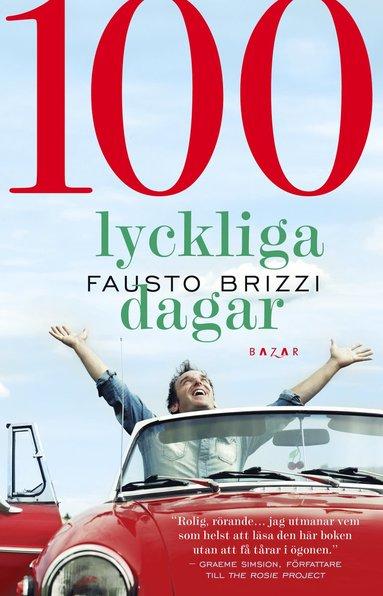 bokomslag 100 lyckliga dagar