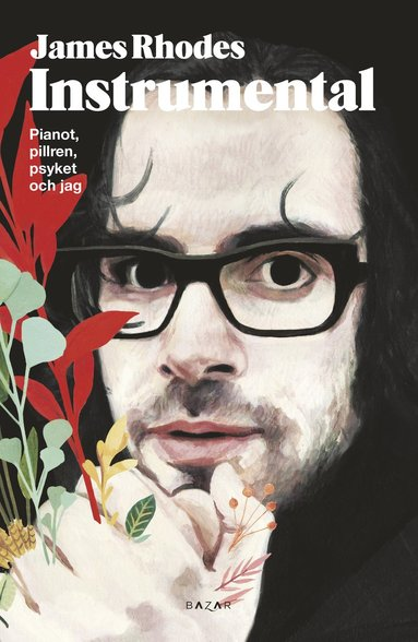 bokomslag Instrumental : pianot, pillren, psyket och jag