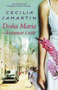 bokomslag Dona Maria : kvinnor i vitt