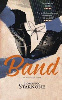 bokomslag Band : en äktenskapsroman