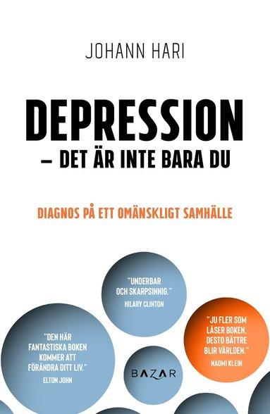 bokomslag Depression - det är inte bara du: diagnos på ett omänskligt samhälle