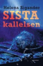 bokomslag Sista kallelsen : Lorraines bok : thriller