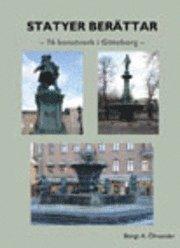 bokomslag Statyer berättar : 76 konstverk i Göteborg