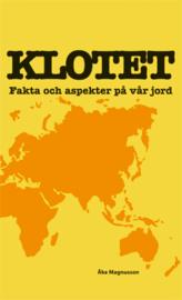 bokomslag Klotet : fakta och aspekter på vår jord
