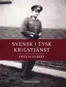 bokomslag Svensk i tysk krigstjänst