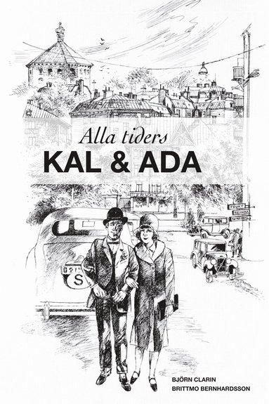bokomslag Alla tiders Kal och Ada