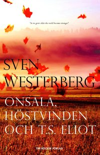 bokomslag Onsala, höstvinden och T.S. Elliot