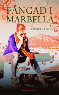 bokomslag Fångad i Marbella