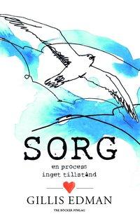 bokomslag Sorg en process – inget tillstånd