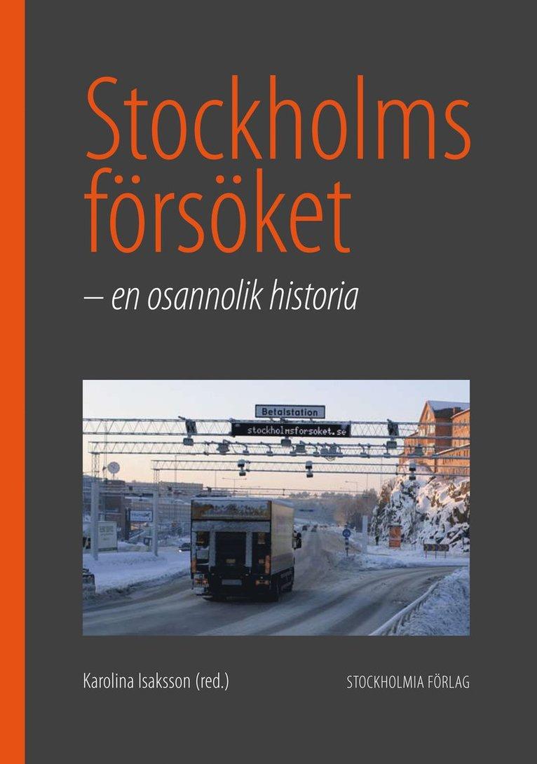 Stockholmsförsöket : en osannolik historia 1