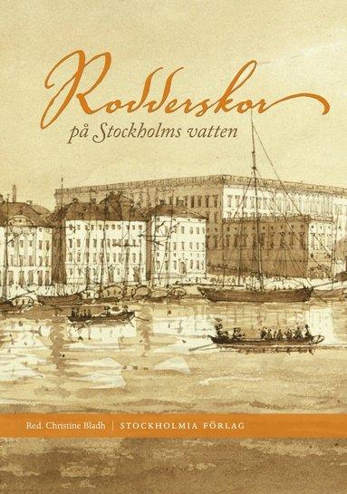 bokomslag Rodderskor på Stockholms vatten