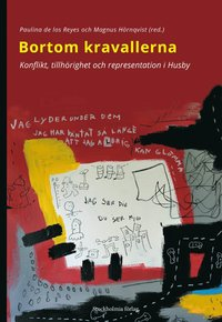 bokomslag Bortom kravallerna : Konflikt, tillhörighet och representation i Husby