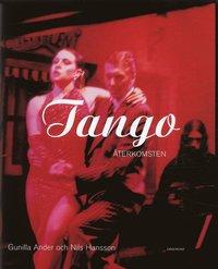 bokomslag Tango : Återkomsten