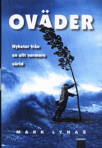 bokomslag Oväder : nyheter från en allt varmare värld