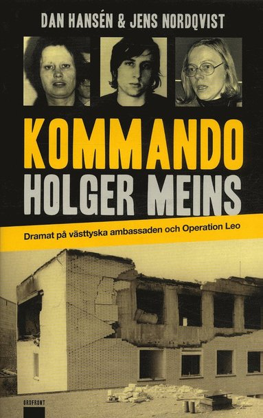bokomslag Kommando Holger Meins : dramat på västtyska ambassaden och Operation Leo