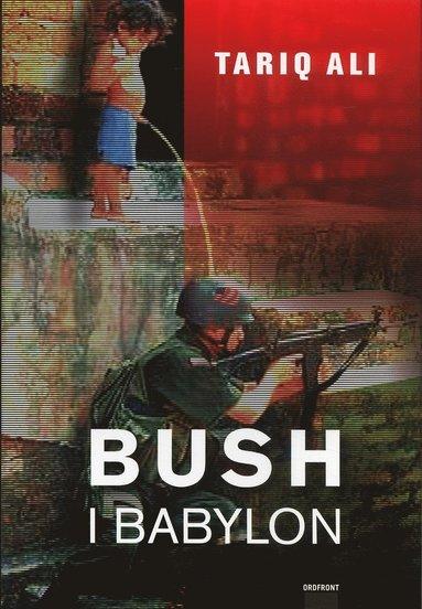 bokomslag Bush i Babylon