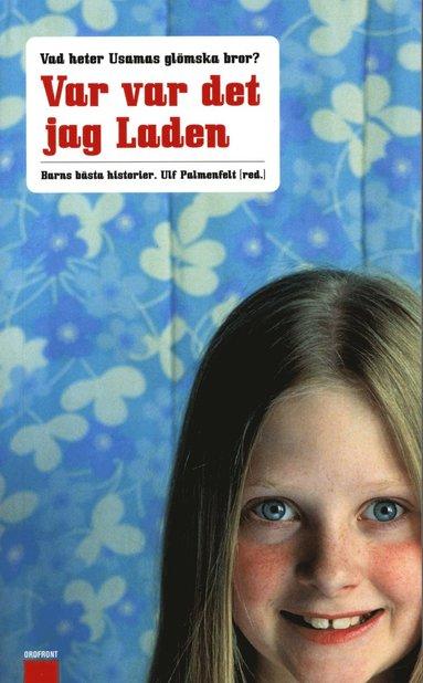 bokomslag Var var det jag Laden : Barns bästa historier
