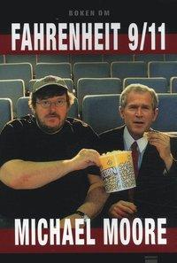 bokomslag Boken om Fahrenheit 9/11