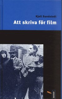 bokomslag Att skriva för film