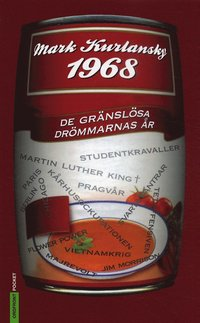 bokomslag 1968 : de gränslösa drömmarnas år