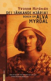 bokomslag Det tänkande hjärtat : boken om Alva Myrdal