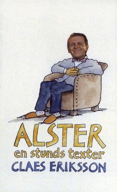 bokomslag Alster : en stunds texter