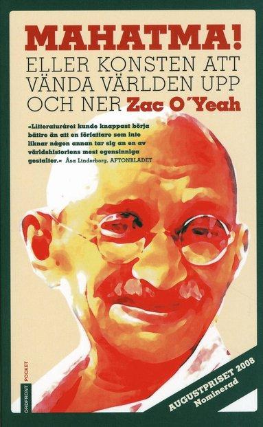 bokomslag Mahatma! : eller konsten att vända världen upp och ner