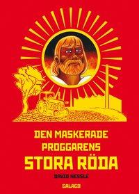 bokomslag Den maskerade proggarens stora röda