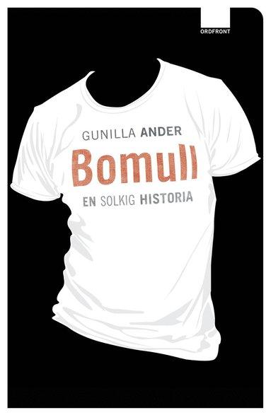 bokomslag Bomull : en solkig historia
