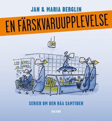 bokomslag En färskvaruupplevelse : serier om den råa samtiden