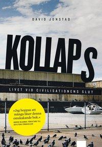 bokomslag Kollaps : Livet vid civilisationens slut