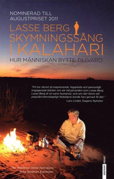 bokomslag Skymningssång i Kalahari : Hur människan bytte tillvaro
