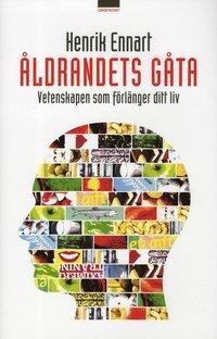 bokomslag Åldrandets gåta : vetenskapen som förlänger ditt liv