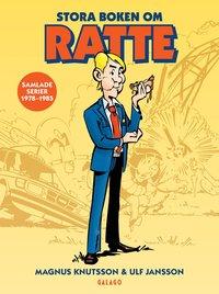 bokomslag Stora boken om Ratte : Samlade serier 1978-1985